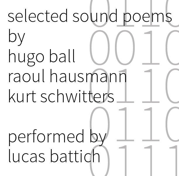 Selected Sound Poems - Performed by Lucas Battich
