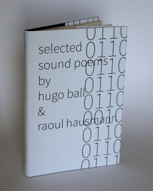 Selected Sound Poems by Hugo Ball and Raoul Hausmann